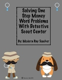 Solving One Step Money Word Problems