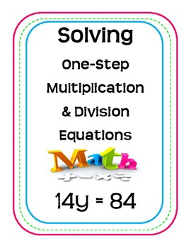 Solving One-Step Multiplication & Division Equations Scavenger Hunt