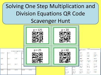 Solving One Step Multiplication and Division Equations QR Code Scavenger Hunt