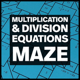 Solving One-Step Multiplication/Division Equations - Middle School Math Maze