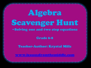 Solving One and Two Step Equations: Algebra Scavenger Hunt