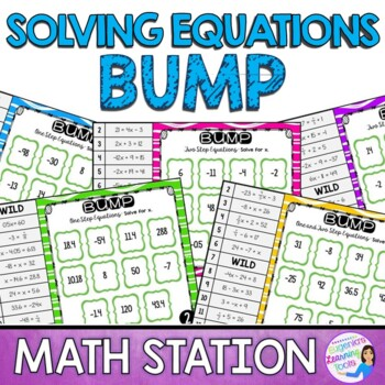 Solving One and Two Step Equations Math Station Bump