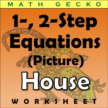 #120 - One and Two Step Equations Picture (House)