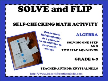 """Solving One and Two Step Equations """"Solve and Flip"""" Algebr"""
