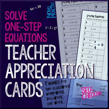 Solving One-step Equations Teacher Appreciation Cards