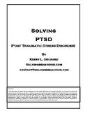 Solving PTSD - Post Traumatic Stress Disorder