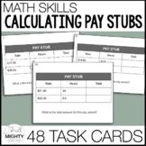 Pay Stub Calculations - Life Skills Task Cards