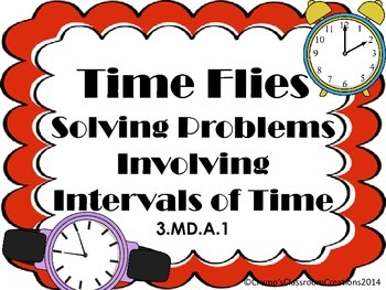 Solving Problems Involving Intervals of Time - Elapsed Time - Common Core