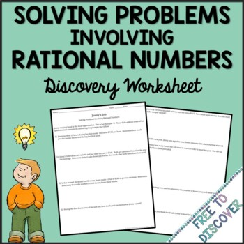 Solving Problems Involving Rational Numbers Discovery Worksheet