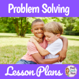 Problem Solving Social Skills Unit Plan