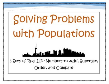 Solving Problems with Populations -- Using Real Life Numbers
