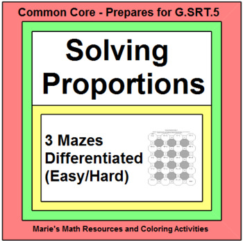 Solving Proportions - 3 MAZES (Easy version and Harder version)
