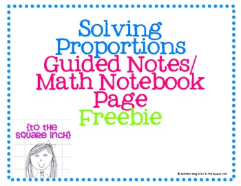 Solving Proportions FREE Guided Notes