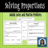 Solving Proportions Guided Notes and Practice