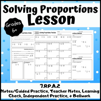 Solving Proportions Lesson: Guided Notes/Practice, Exit Slip, Practice