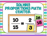 Solving Proportions Center