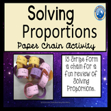 Solving Proportions Paper Chain Activity