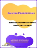 Solving Proportions Task Cards Distance Learning