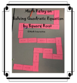 Solving Quadratic Equation by Taking Square Root Math Relay
