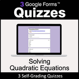 Solving Quadratic Equations - 3 Google Forms Quizzes | Dis