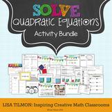 Quadratic Equations {Factoring, Completing the Square, Quadratic Formula}