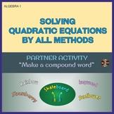 "Solving Quadratic Equations (All Methods) Partner Activity ""Make Compound Words"""
