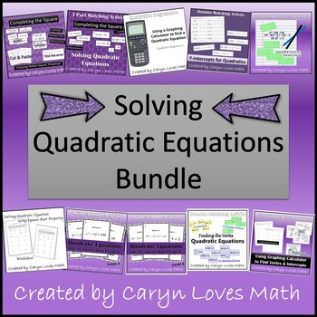 Solving Quadratic Equations Bundle~Completing the Square~C