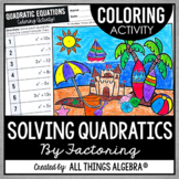 Quadratic Equations (Solve by Factoring) Coloring Activity