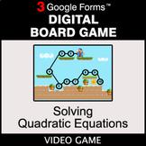 Solving Quadratic Equations - Digital Board Game   Google Forms