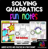 Solving Quadratic Equations FUN Notes