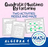 Solving Quadratic Equations (Factoring): Line Puzzle Activity