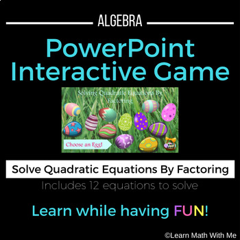 Solving Quadratic Equations - Factoring PowerPoint Game-Al