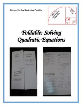 Solving Quadratic Equations Foldable