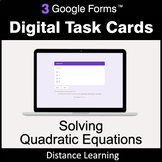 Solving Quadratic Equations - Google Forms Task Cards | Di