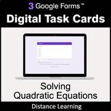Solving Quadratic Equations - Google Forms Task Cards | Di