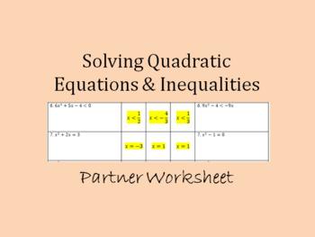 Solving Quadratic Equations & Inequalities Partner Worksheet