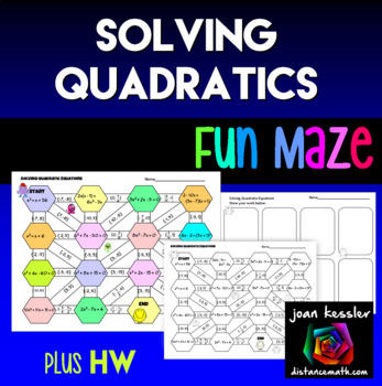 Solving Quadratic Equations Maze plus HW