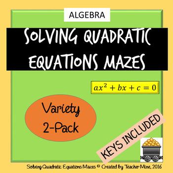 Solving Quadratic Equations Mazes 2-Pack