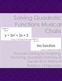 Solving Quadratic Equations Musical Chairs Activity