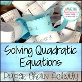 Solving Quadratic Equations Paper Chain Activity