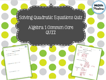 Solving Quadratic Equations Quiz