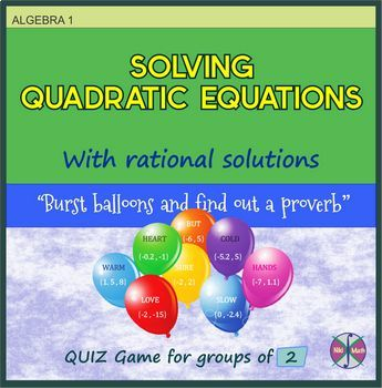 """Solving Quadratic Equations """"Balloon Quiz Game"""" for groups of 2"""