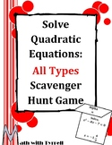 Solve Quadratic Equations All Types Scavenger Hunt Game