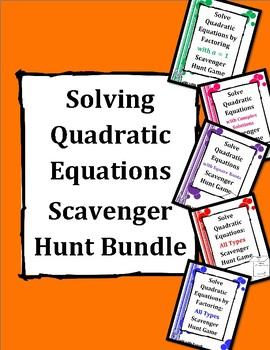 Solving Quadratic Equations Scavenger Hunt Game Bundle