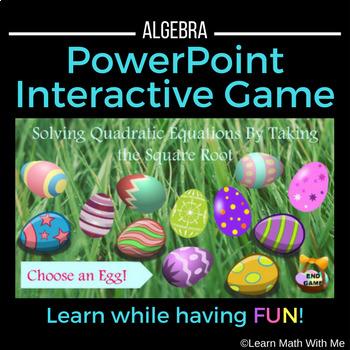 Solving Quadratic Equations - Square Root PowerPoint Game-Algebra Interactive