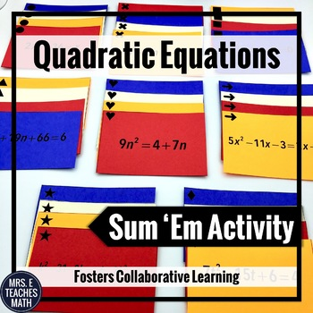 Quadratic Equations Sum Em Activity
