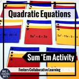 Quadratic Equations Sum Em Activity