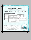 Solving Quadratic Equations Unit (Algebra 2)