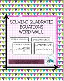 Solving Quadratic Equations Unit Word Wall