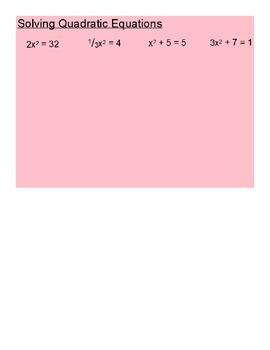 Solving Quadratic Equations Using Square Roots SmartBoard Lesson